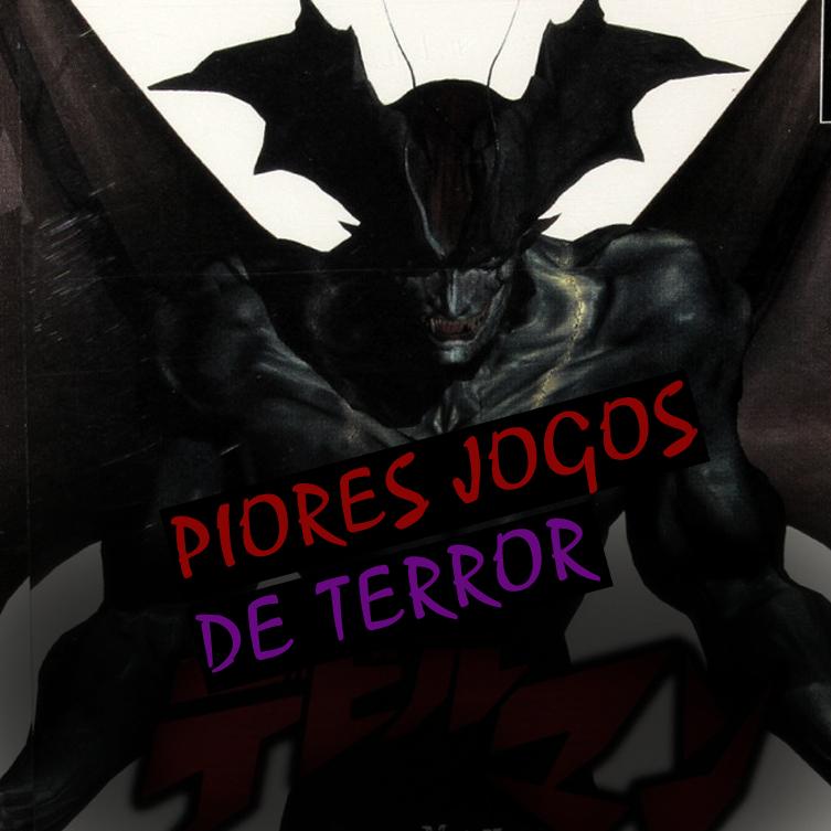 OS-PIORES-JOGOS-DE-TERROR